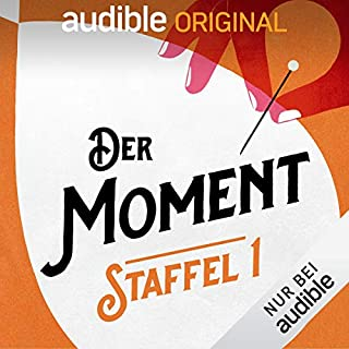 Der Moment: Staffel 1 (Original Podcast)                   Autor:                                                                                                                                 Der Moment                               Sprecher:                                                                                                                                 Christian Alt,                                                                                        Michael Bartlewski,                                                                                        Anna Bühler,                   und andere                 Spieldauer: 12 Std.     227 Bewertungen     Gesamt 4,4