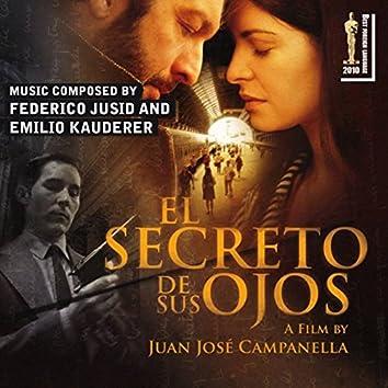El Secreto de Sus Ojos - The Secret in Their Eyes (Juan José Campanella's Original Motion Picture Soundtrack)