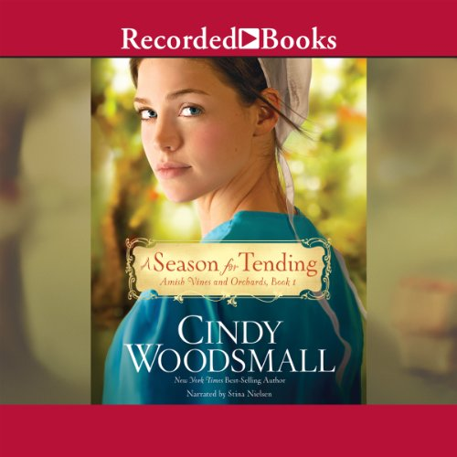 A Season for Tending Audiobook By Cindy Woodsmall cover art