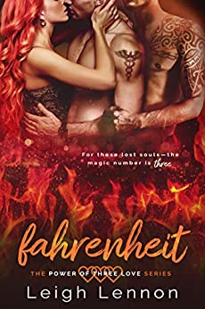 Fahrenheit (The Power of Three Love Series Book 2) by [Leigh Lennon]