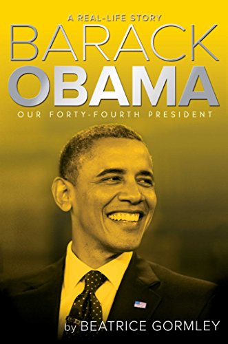 Barack Obama: Our 44th President (A Real-Life Story) (English Edition)