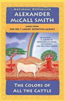 COLORS OF ALL THE CATTLE, THE (NO. 1 LADIES' DETECTIVE AGENCY)