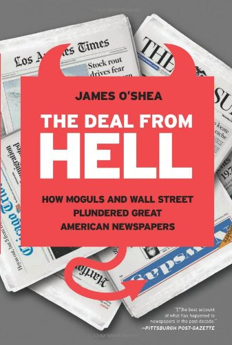 The Deal from Hell: How Moguls and Wall Street Plundered
