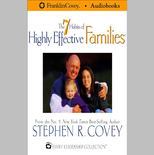 Couverture de The 7 Habits of Highly Effective Families