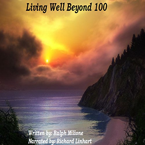 Living Well Beyond 100  By  cover art