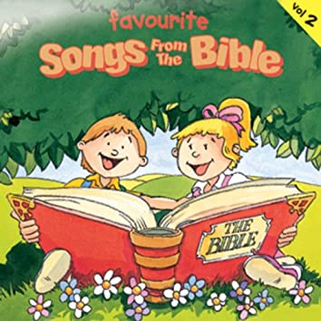 Favourite Songs from the Bible - Volume 2