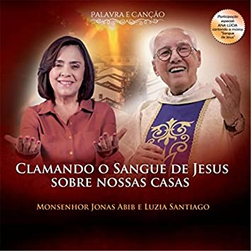 Clamando o Sangue de Jesus Sobre Nossas Casas