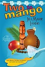 Two to Mango (The Tiki Goddess Mystery Series Book 2)
