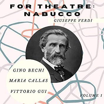 For Theatre: Nabucco (Volume 1)