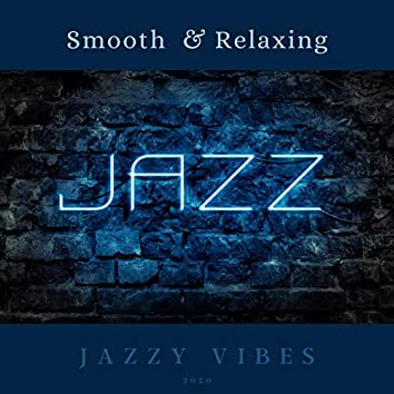 |smooth & Relaxing