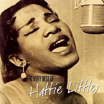 The Very Best Of Hattie Littles