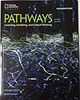 Bundle: Pathways: Listening, Speaking, and Critical Thinking Foundations, 2nd Student Edition + Online Workbook (1-year access)