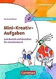 Freiarbeitsmaterial für die Grundschule - Kunst: Mini-kreativ-Aufgaben zum Basteln und Gestalten für zwischendurch: Kunstkartei für die Freiarbeit 3/4. 40 Bildkarten