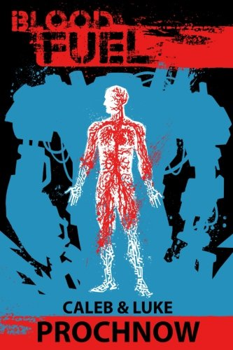 Blood Fuel: Volume 1 (Battle Born)