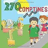 270 Comptines: Paroles de comptines pour enfants et bébés