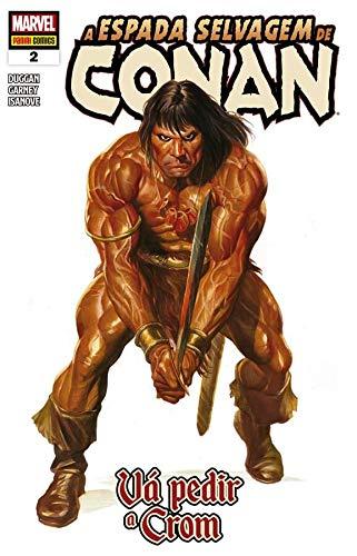 A Espada Selvagem de Conan - 2: Vá pedir a Crom