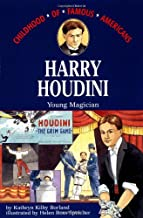 Harry Houdini: Young Magician (Childhood of Famous Americans)