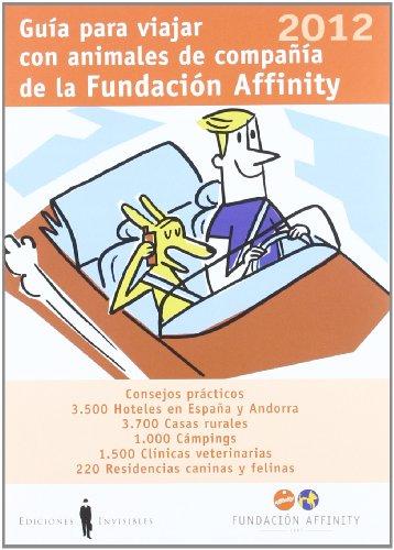 Guía Para Viajar Con Animales De Compañía. 2012 (Guías)
