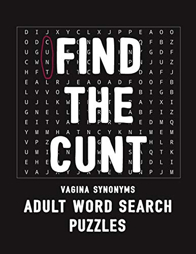 Find The Cunt Vagina Synonyms Adult Word Search Puzzles: NSFW 20 Sweary Cuss Word Searches - Large Print