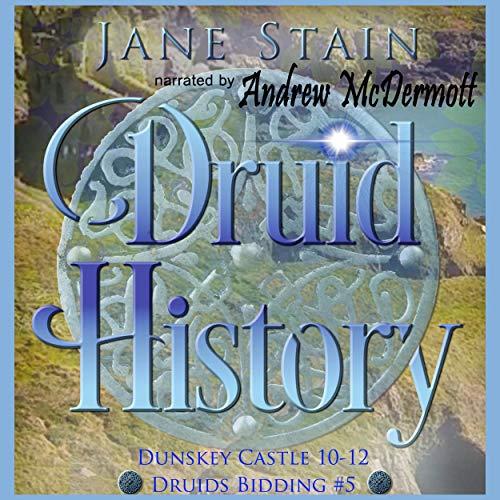 Druid History: Dunskey Castle 10-12 cover art