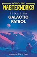Galactic Patrol (Golden Age Masterworks)