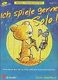 Ich spiele gerne Solo!, für Sopran-/Tenorblockflöte, m. Audio-CD