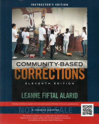 Community-Based Corrections 11th Edition (Instructor's Edition)
