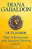Outlander - Das Schwärmen von tausend Bienen: Roman (Die Outlander-Saga, Band 9)