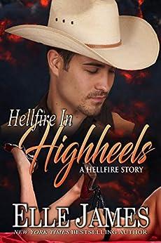 Hellfire in High Heels (Hellfire Series Book 4) by [Elle James]