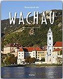 Reise durch die WACHAU - Ein Bildband mit 190 Bildern - STÜRTZ Verlag