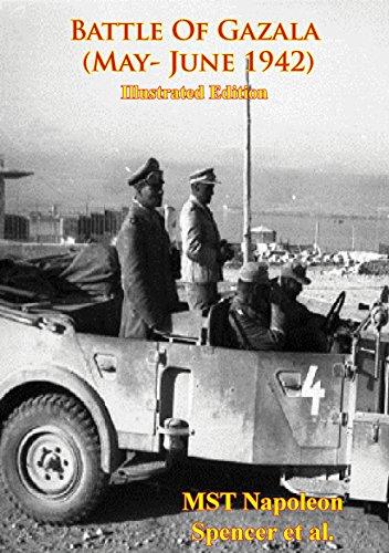 Battle Of Gazala (May- June 1942) [Illustrated Edition] (English Edition)