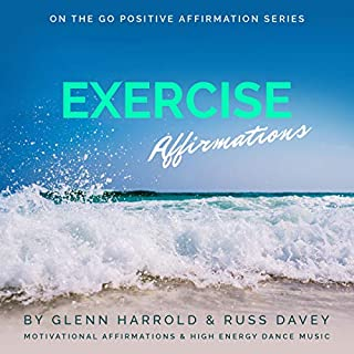 Exercise Motivation Affirmations audiobook cover art