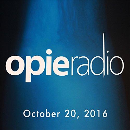 The Opie Radio Show, Artie Lange, Jay Williams, Morgan Spurlock, October 20, 2016 cover art