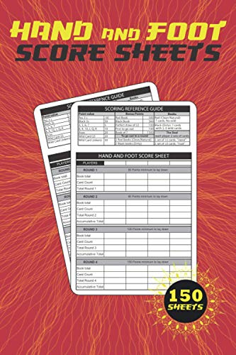 Hand And Foot Score Sheets: 150 pages | Canasta Style Score Sheets | With Scooring reference guide | Score Keeper Notebook