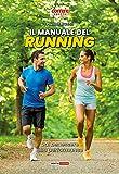 Il manuale del running. Dal benessere alla performance: 1