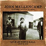 Performs Trouble No More Live at Town Hall von John Mellencamp