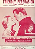 Friendly Persuasion, Thee I Love (Cover Photo: Gary Cooper, Dorothy McGuire and Anthony Perkins)