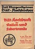 Diät-Kochbuch für Gallen- und Leberkranke