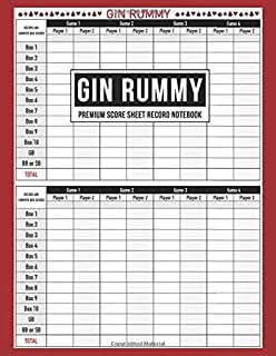 Gin Rummy Premium Score Sheet Record Notebook: Score Pad For Keeping Track of All Your Scores for Over 800 Games   Includes Game Instructions (Sample Gin Rummy Score Pad)
