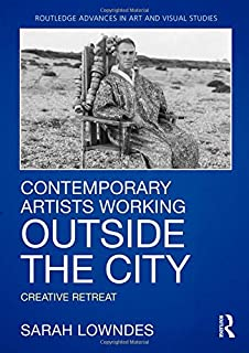 Contemporary Artists Working Outside the City: Creative Retreat