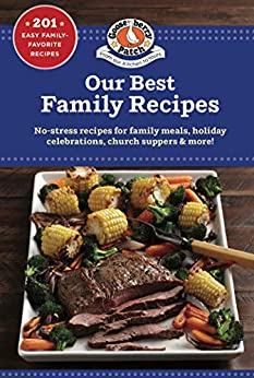 Our Best Family Recipes (Our Best Recipes) by [Gooseberry Patch]