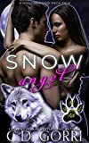 Snow Angel: Cael and Rayne: The Macconwood Pack Tales 5 (English Edition)