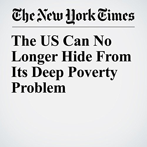 The US Can No Longer Hide From Its Deep Poverty Problem audiobook cover art