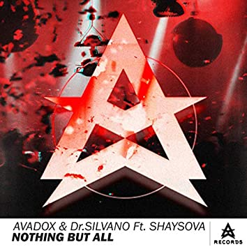 Nothing But All (Original Mix)
