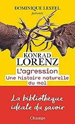 L'agression - Une histoire naturelle du mal de Konrad Lorenz