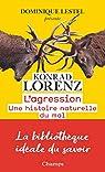 L'agression par Lorenz