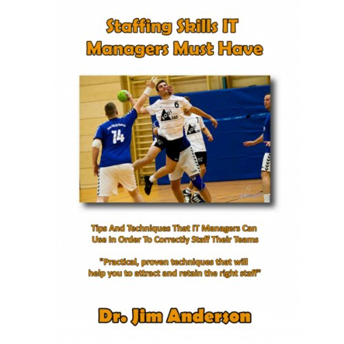 Staffing Skills IT Managers Must Have audiobook cover art