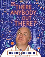 BY Dara O Briain Is There Anybody Out There? Hardcover - Illustrated, 1 Oct 2020