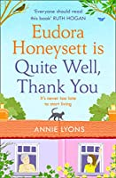 Eudora Honeysett is Quite Well, Thank You