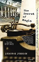 http://silversolara.blogspot.com/2015/01/the-secret-of-magic-by-deborah-johnson.html
